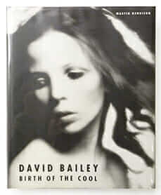 Birth of The Cool 1957-1969 | David Bailey