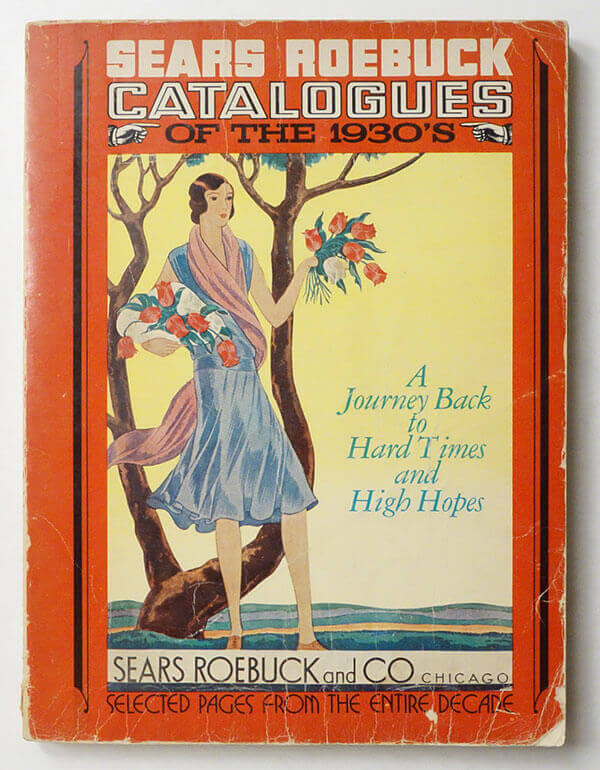 SEARS ROEBUCK CATALOGUES of the 1930's