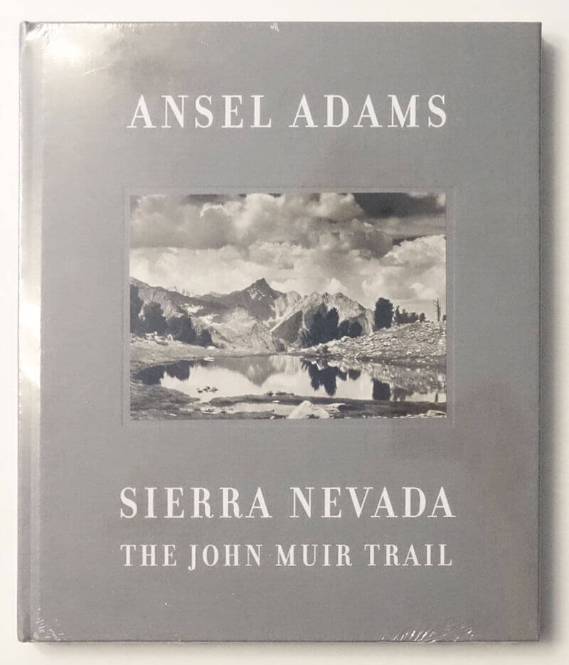 Sierra Nevada: The John Muir Trail | Ansel Adams