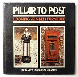 Pillar to Post: Looking at Street Furniture