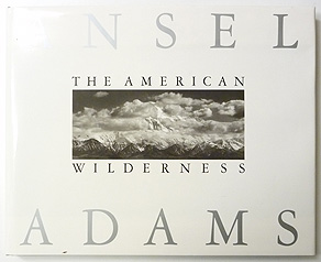 The American Wilderness | Ansel Adams