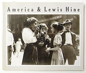 America & Lewis Hine Photographs 1904-1940