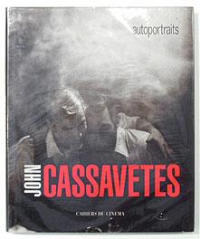 John Cassavetes Autoportraits