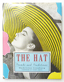 The Hat: Trends and Traditions