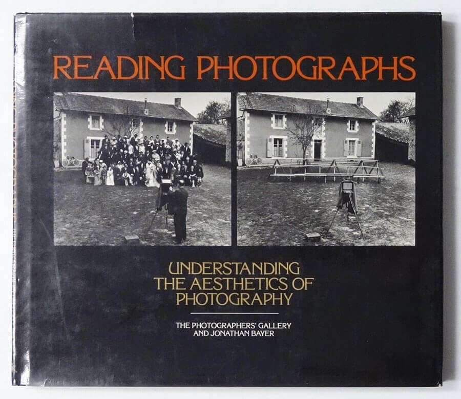 Reading Photographs: Understanding The Aesthetics of Photography