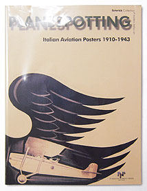 Planespotting: Italian Aviation Posters 1910-1943