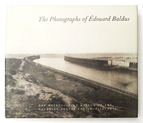 The Photographs of Edouard Baldus