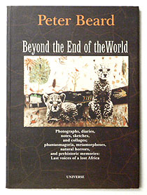 Beyond the End of the World | Peter Beard