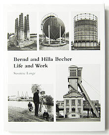 Life and Work | Bernd and Hilla Becher