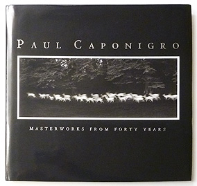 Paul Caponigro Masterworks From Forty Years