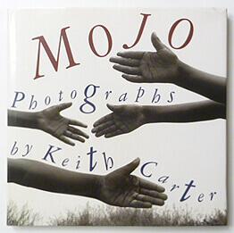 Mojo Photographs | Keith Carter
