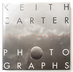 Photographs Twenty-five years | Keith Carter