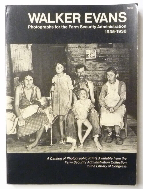 Walker Evans Photographs from the Farm Security Administration 1935-1938