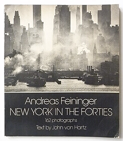 New York in the Forties | Andreas Feininger