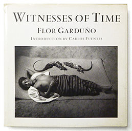 Witness of Time | Flor Garduno