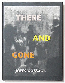 There And Gone | John Gossage