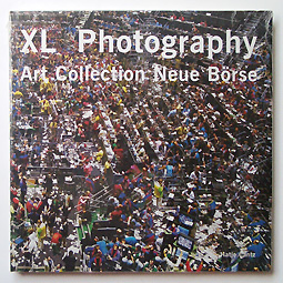 XL Photography: Art Collection Neue Borse | Andreas Gursky etc.