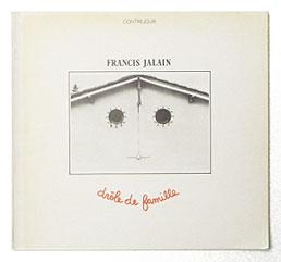 DROLE DE FAMILLE | Francis Jalain