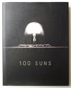 100 Suns | Michael Light