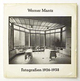 Werner Mantz Fotografien 1926-1938
