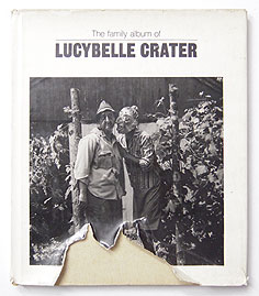 The Family Album of Lucybelle Crater | Ralph Eugene Meatyard