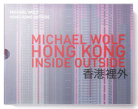 Hong Kong Inside Outside | Michael Wolf