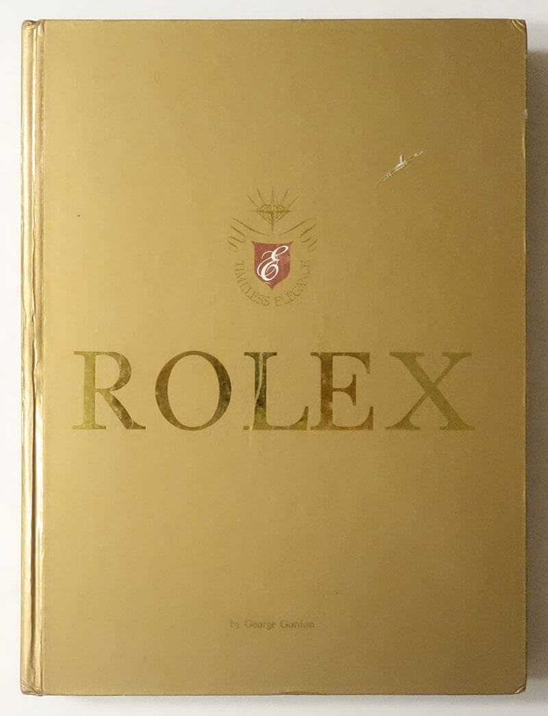 Rolex 1905-1989: Hans Wilsdorf and The Evolution of Time | George Gordon