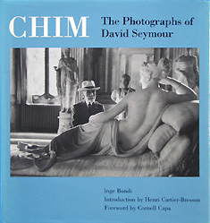 Chim The Photographs of David Seymour