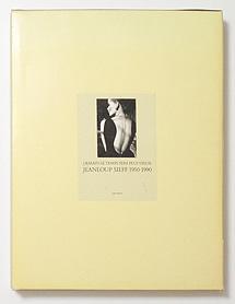 Jeanloup Sieff 1950-1990: DEMAIN LE TEMPS SERA PLUS VIEUX