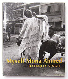 Myself Mona Ahmed | Dayanita Singh