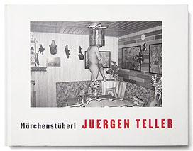 MARCHENSTUBERL | Juergen Teller