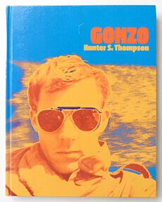GONZO | Hunter S. Thompson