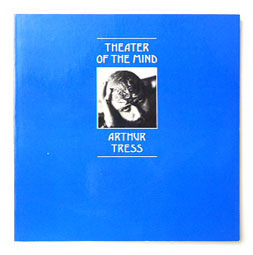 Theater of the Mind | Arthur Tress