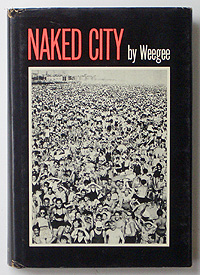 Naked City | Weegee