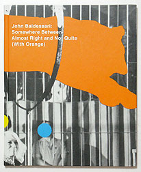 Somewhere Between Almost Right and Not Quite (with Orange) | John Baldessari