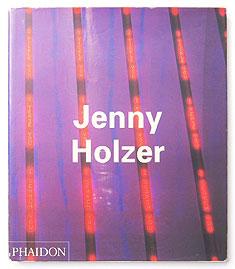 Jenny Holzer: Phaidon Contemporary Artist