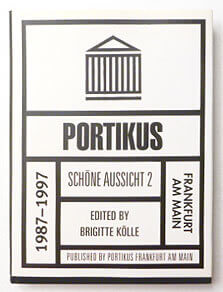 Portikus Frankfrut am Main, 1987-1997