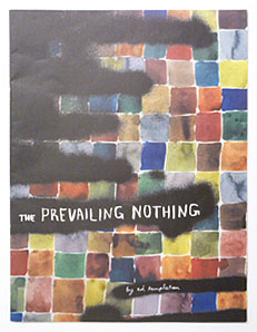 The Prevailing Nothing | Ed Templeton
