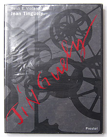Jean Tinguely Life and Work