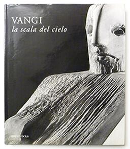 VANGI la scala del cielo | Giuliano Vangi