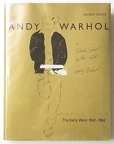 Andy Warhol The Early Work