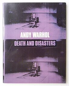 Death and Disasters The Menil Collection | Andy Warhol
