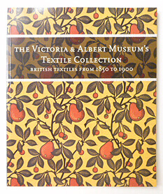 The Victoria and Albert Museum's Textile Collection: British Textiles from 1850 to 1900