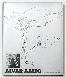 Alvar Aalto in His Own Words