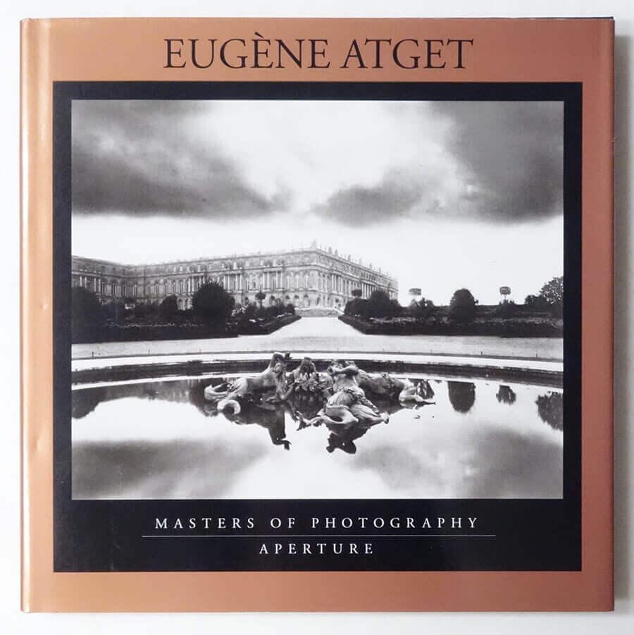 EUGENE ATGET: Masters of Photography