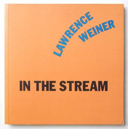 En La Corriente. In The Stream   Lawrence Weiner