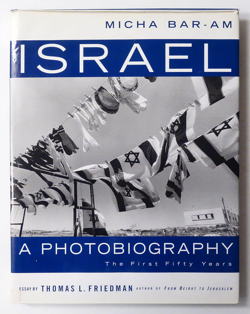 Israel: A Photography The First Fifty Years | Micha Bar-Am