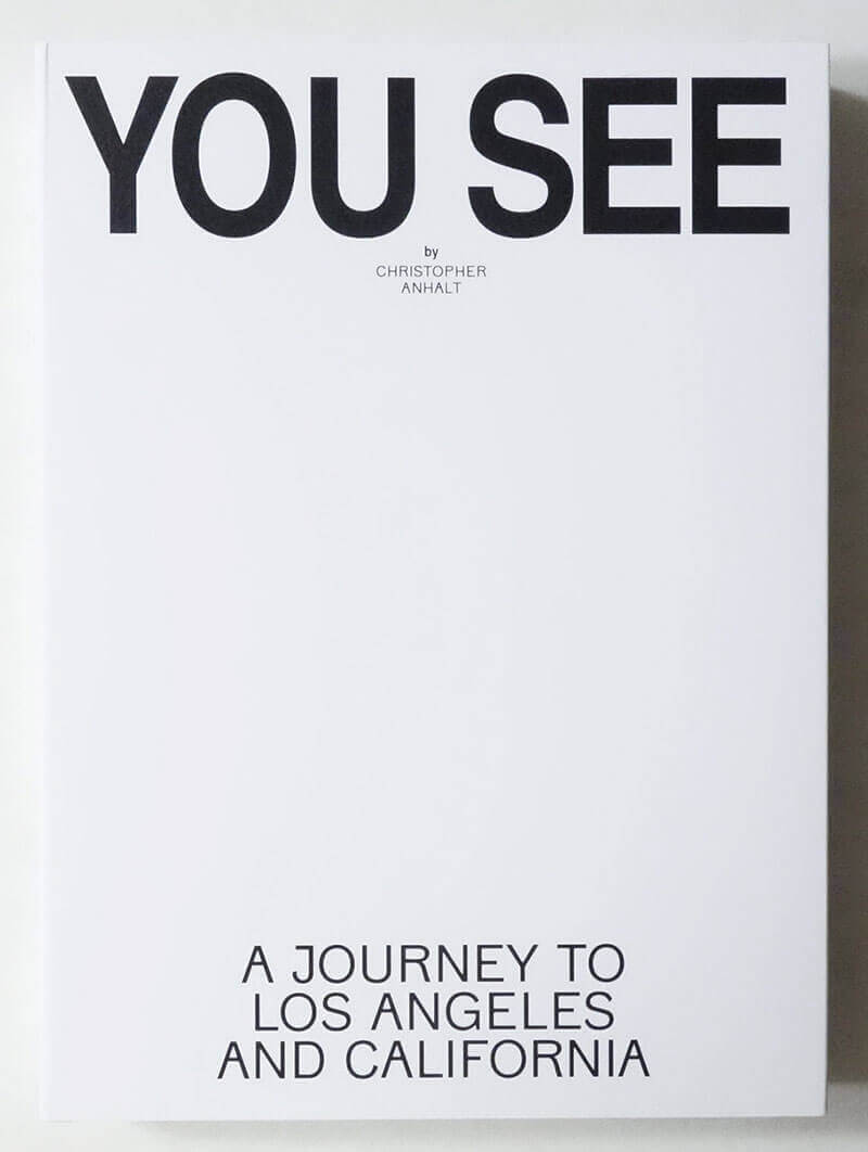 You See - A Journey to Los Angeles and California | Christopher Anhalt