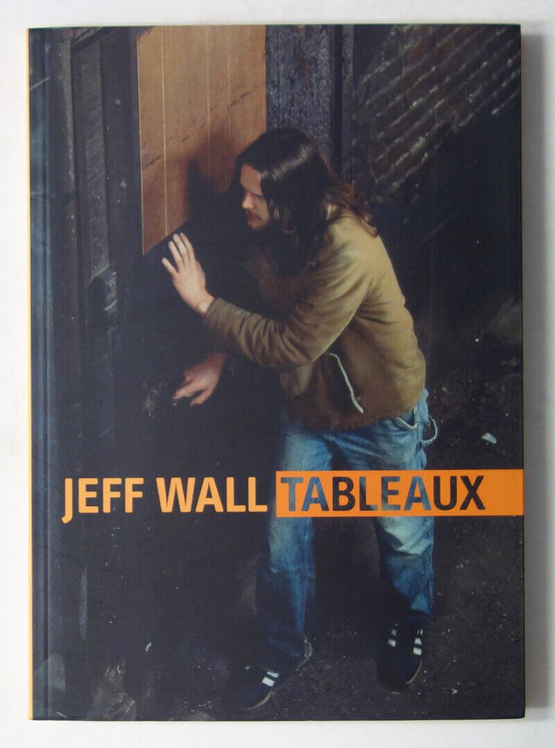 Jeff  Wall: Tableaux