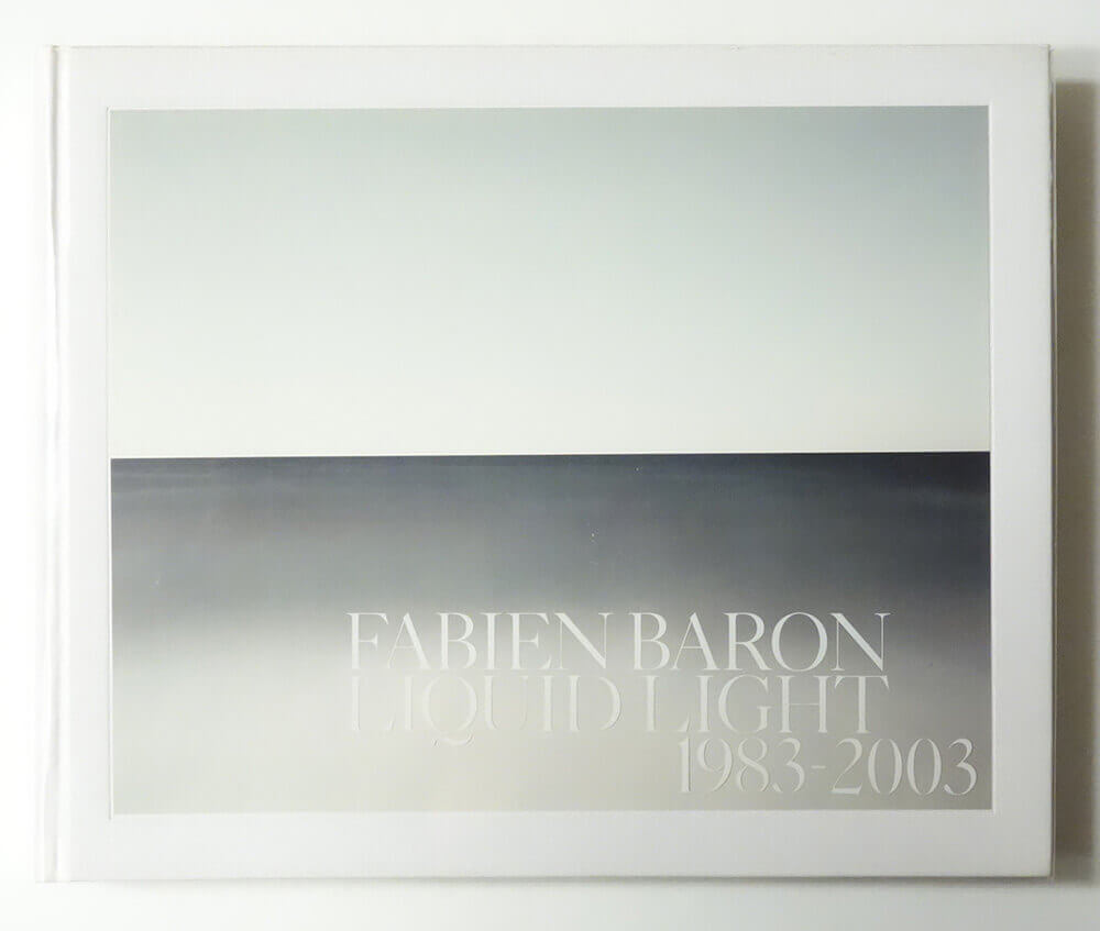 Liquid Light 1983-2003 | Fabien Baron